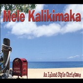 Various Artists: Mele Kalikimaka - Island Style Christmas [Digipak]