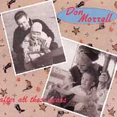 Don Morrell: After All These Years