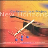 Caribbean Jazz Project: Caribbean Jazz Project: New Horizons