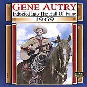 Gene Autry: Country Music Hall of Fame 1969
