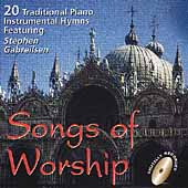 Stephen Gabrielson: Songs of Worship: 21 Traditional Piano Hymns