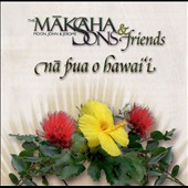 The Makaha Sons: Na Pua O Hawai'i