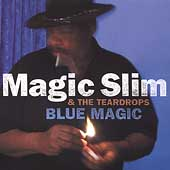 Magic Slim & the Teardrops: Blue Magic