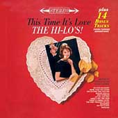 The Hi-Lo's: This Time It's Love [Bonus Tracks]
