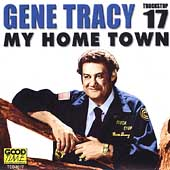 Gene Tracy: My Home Town