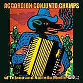 Various Artists: Accordion Conjunto Champs