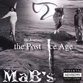 The Mab's: The Journey...The Post Ice Age [PA]