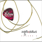 The Bellamy Brothers: Angels & Outlaws, Vol. 1