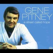 Gene Pitney: A Street Called Hope