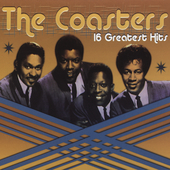 The Coasters: 16 Greatest Hits [Passport Audio]