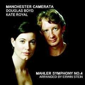Mahler: Symphony no 4 / Boyd, Royal, Manchester Camerata