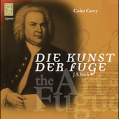 Bach: Die Kunst der Fuge / Colm Carey