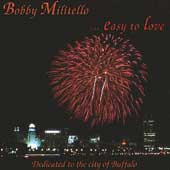 Bobby Militello: Easy to Love