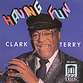 Clark Terry: Having Fun
