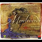 Monteverdi: Combattimento, etc / Lasserre, Akad&ecirc;mia