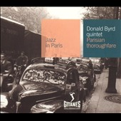 Donald Byrd Quintet/Donald Byrd: Parisian Thoroughfare