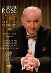 Jerome Rose Plays Schubert: The Four Last Sonatas [DVD]