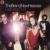 The Brand New Heavies: Get Used to It