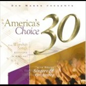 Don Marsh/Cool Spring Praise Singers: America's Choice 30: The Worship Songs Everyone is Singing! *