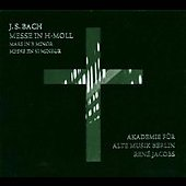 Bach: Mass in B minor / RIAS Kammerchor, et al