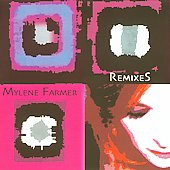 Mylène Farmer: Remixes 2003