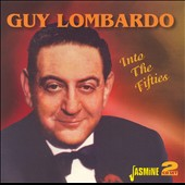 Guy Lombardo: Into the Fifties