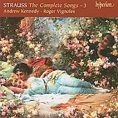 Strauss: The Complete Songs Vol 3 / Kennedy, Vignoles
