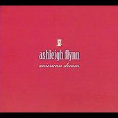 Ashleigh Flynn: American Dream [Digipak]