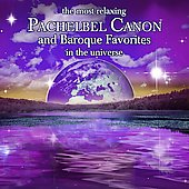 The Most Relaxing Pachelbel Canon and Baroque Favorites in the Universe