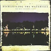 Dave Stapleton: Dismantling the Waterfall: Mill Sessions, Vol. 1