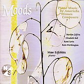 Moods - Piano Music by American Women Composers / Max Lifchitz