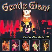 Gentle Giant: Live in Stockholm 1975