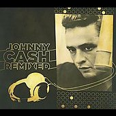 Johnny Cash: Johnny Cash Remixed [Limited Edition] [Digipak]
