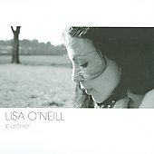 Lisa O'Neill: Partner [Digipak]