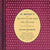 Peter Ekstrom: O. Henry's The Gift of the Magi and The Last Leaf