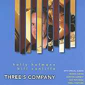 Holly Hofmann/Bill Cunliffe: Three's Company