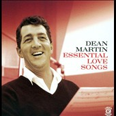 Dean Martin: Essential Love Songs