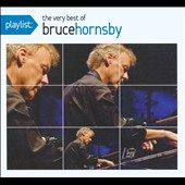 Bruce Hornsby: Playlist: The Very Best of Bruce Hornsby [Digipak]