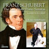 Franz Schubert: The Last Three Piano Sonatas
