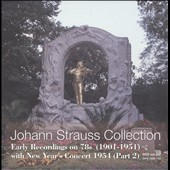 Johann Strauss Collection: Early Recordings on 78s (1901-1951)