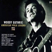 Woody Guthrie: American Folk Legend