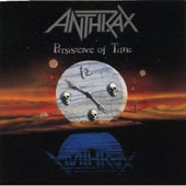 Anthrax: Persistence of Time [Bonus Track]