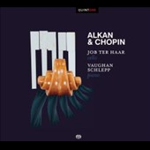 Alkan & Chopin: Sonatas for Cello / Job ter Haar, cello; Vaughan Schlepp, piano