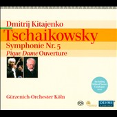 Tchaikovsky: Symphony No. 5; Pique Dame Overture / Dmitrij Kitajenko