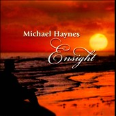 Michael Haynes: Ensight