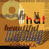 Daniel Kobialka: Oh What A Beautiful Morning [#2]