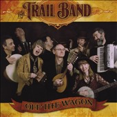 Trail Band: Off the Wagon