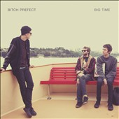 Bitch Prefect: Big Time [Digipak]