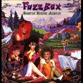 Fuzzbox (England): Bostin' Steve Austin