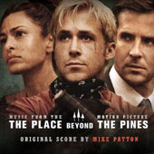 Mike Patton: The  Place Beyond the Pines [Original Motion Picture Soundtrack]
